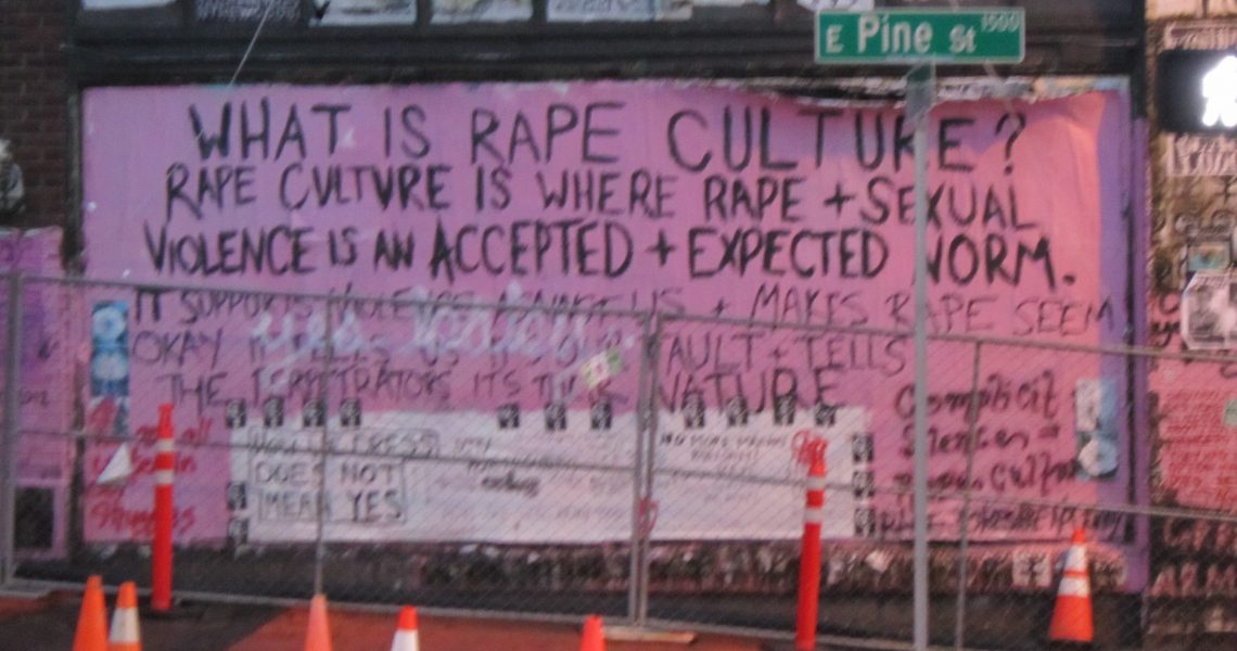 #RapeCultureIsWhen We Don't Know What Rape Culture Looks Like