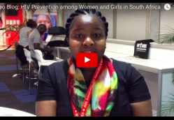 Video Blog: HIV Prevention among Women and Girls in South Africa